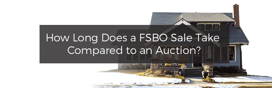 How Long Does For Sale by Owner Take Compared to Auction