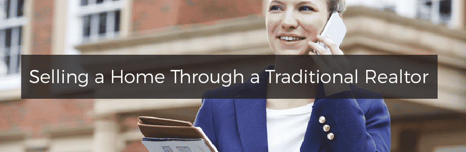 Why Not to Sell a Home through a Traditional Realtor