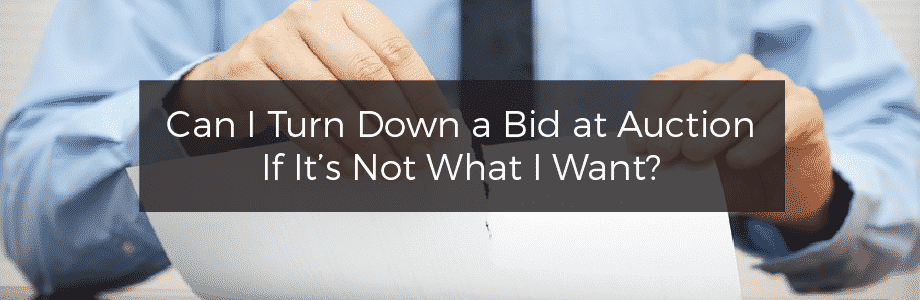 Do I have to accept the final bid if I'm selling at auction?